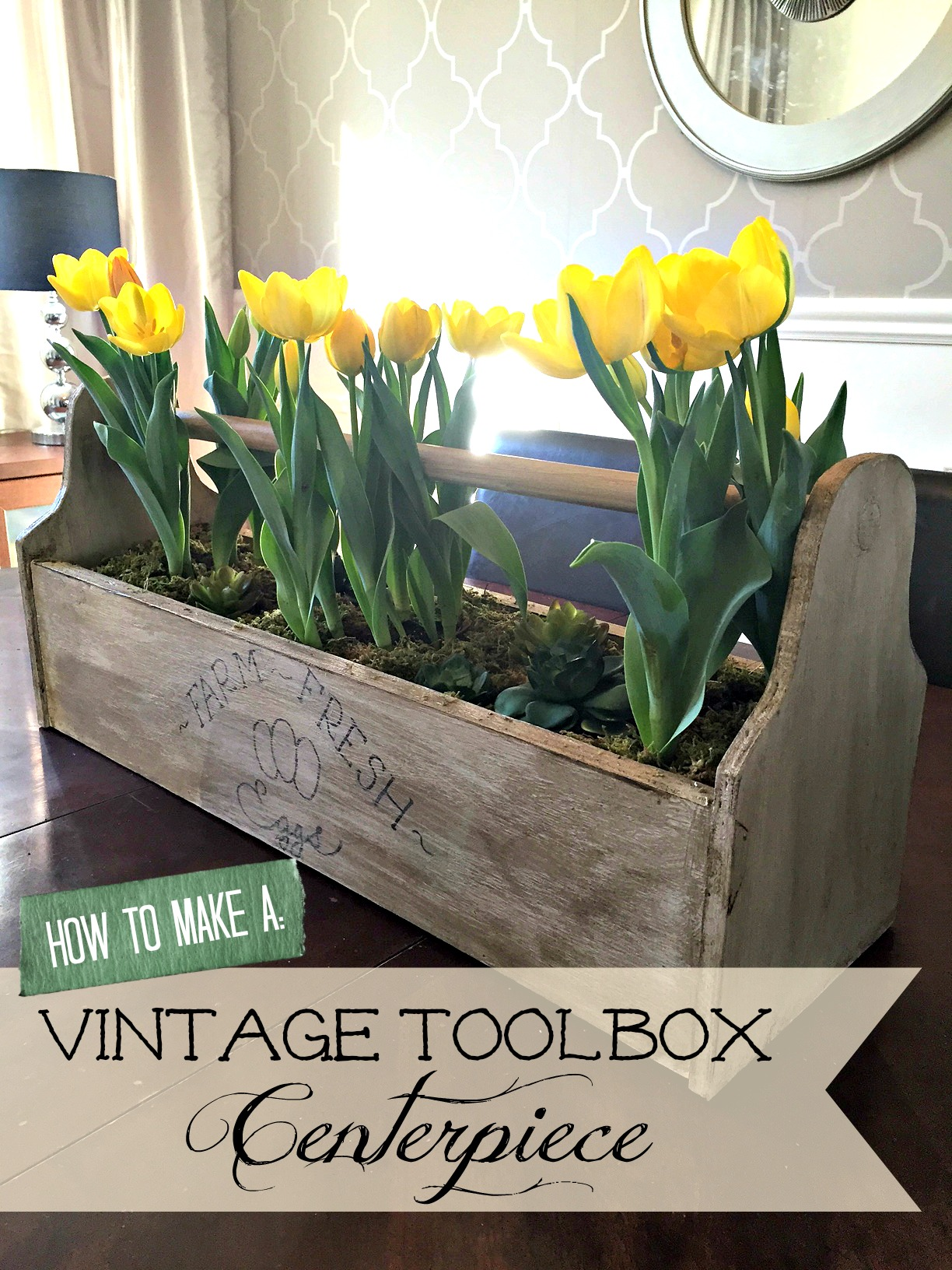 How to Make a Vintage Toolbox Easter or Spring Centerpiece Fixer Upper Style Farmhouse Vintage Toolbox apurdylittlehouse.com